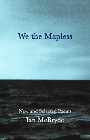 Ian McBryde We the Mapless
